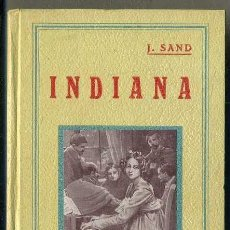 Libros antiguos: J. SAND : INDIANA (GRANADA, C. 1910) LÁMINAS DE GASPAR CAMPS. Lote 39110710