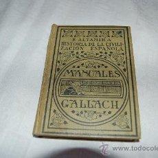 Libros antiguos: HISTÓRIA DE LA CIVILIZACIÓN ESPAÑOLA MANUALES GALLACH Nº 29. Lote 39152585