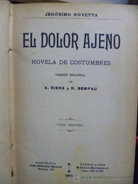 Libros antiguos: El dolor ajeno 2 - por Jerónimo Rovetta - año 1909 - Foto 2 - 39236678