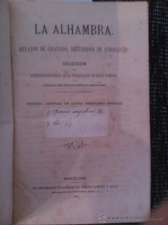 Libros antiguos: LA ALHAMBRA, RELATOS DE GRANADA. RECUERDOS DE ANDALUCIA - Foto 4 - 39245807