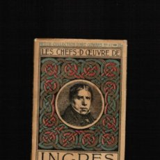 Libros antiguos: INGRES - LES CHEFS D'OEUVRE D' INGRES (1913) - COLECCIÓN GOWANS ART BOOKS Nº 47. Lote 39281273
