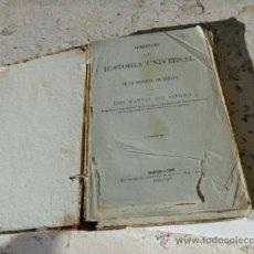 Libros antiguos: LIBRO COMPENDIO DE LA HISTORIA UNIVERSAL Y DE LA GENERAL DE ESPAÑA MANUEL IBO. ALFARO 1866 L-4673. Lote 39291264