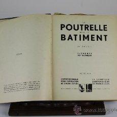 Libros antiguos: 6076 - LA POUTRELLE DANS LE BATIMENT. VV.AA. 2 TOMOS. S/F.. Lote 39296042