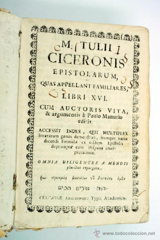 Libros antiguos: M. Tulii, Ciceronis epistolarum, libri XVI. 16x10,5 cm. - Foto 2 - 39304661