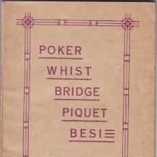 Libros antiguos: POKER. WHIST. BRIDGE. PIQUET. BESI.. Lote 39306578