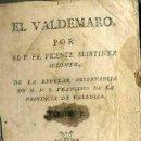 Libros antiguos: V. MARTÍNEZ COLOMER : EL VALDEMARO (VALENCIA, 1803) . Lote 39329015