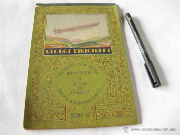 BLOQUES PARA PINTAR INSTRUCTIVOS - 8 DIBUJOS EN COLORES - EDITADO POR JUAN BARGUÑO - GLOBO DIRIGIBLE (Libros Antiguos, Raros y Curiosos - Literatura Infantil y Juvenil - Otros)
