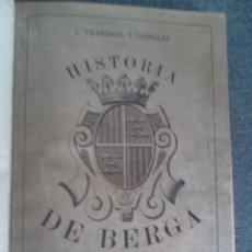 Libros antiguos: HISTORIA DE BERGA,J.VILARDAGA Y CAÑELLAS,1890. Lote 39396115