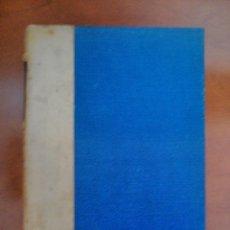 Libros antiguos: HISTORIA DE LOS MOVIMIENTOS,SEPARACIÓN Y GUERRA DE CATALUÑA, DON FRANCISCO MANUEL DE MELO 1912. Lote 39403248