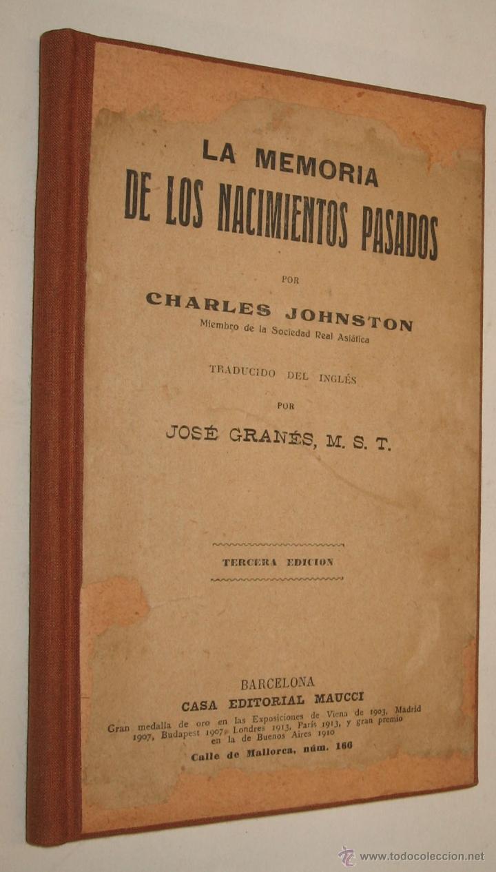 1900C LA MEMORIA DE LOS NACIMIENTOS PASADOS - REENCARNACION - CHARLES JOHNSTON * (Libros Antiguos, Raros y Curiosos - Pensamiento - Otros)