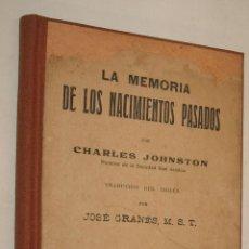 Libros antiguos: 1900C LA MEMORIA DE LOS NACIMIENTOS PASADOS - REENCARNACION - CHARLES JOHNSTON *. Lote 39413054