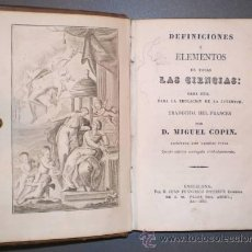 Alte Bücher - DEFINICIONES Y ELEMENTOS DE TODAS LAS CIENCIAS. Obra útil para la educación de la juventud. - 39419139