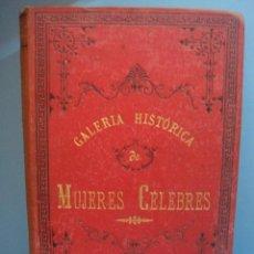Libros antiguos: LIBRO GALERÍA HISTÓRICA DE MUJERES CELEBRES. POR EMILIO CASTELAR.AÑO 1888.TOMO I. PROLOGO. Lote 39444776
