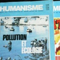 Libros antiguos: MASONERIA.- HUMANISME REVUE DES FRANCS-MAÇONS DU GRAND ORIENT DE FRANCE. Lote 39444994