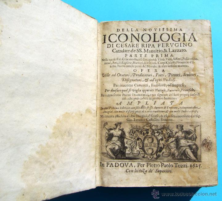 DELLA NOVISSIMA ICONOLOGIA DI CESARE RIPA PERUGINO. IN PADOVA, PER PIETRO PAOLO TOZZI, 1625. (Libros Antiguos, Raros y Curiosos - Ciencias, Manuales y Oficios - Otros)