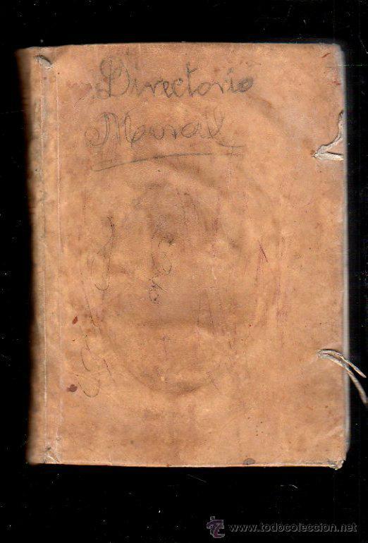 Libros antiguos: DIRECTORIO MORAL DEL REVERENDO PADRE FRANCISCO ECHARRI. 2 TOMOS. IMPRENTA REAL, MADRID. 1787. LEER - Foto 10 - 39469358