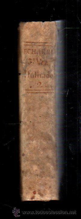 Libros antiguos: DIRECTORIO MORAL DEL REVERENDO PADRE FRANCISCO ECHARRI. 2 TOMOS. IMPRENTA REAL, MADRID. 1787. LEER - Foto 9 - 39469358