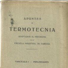 Libros antiguos: APUNTES DE TERMOTECNIA. LIBRERÍA BOSH. BARCELONA. 1936. Lote 39490568