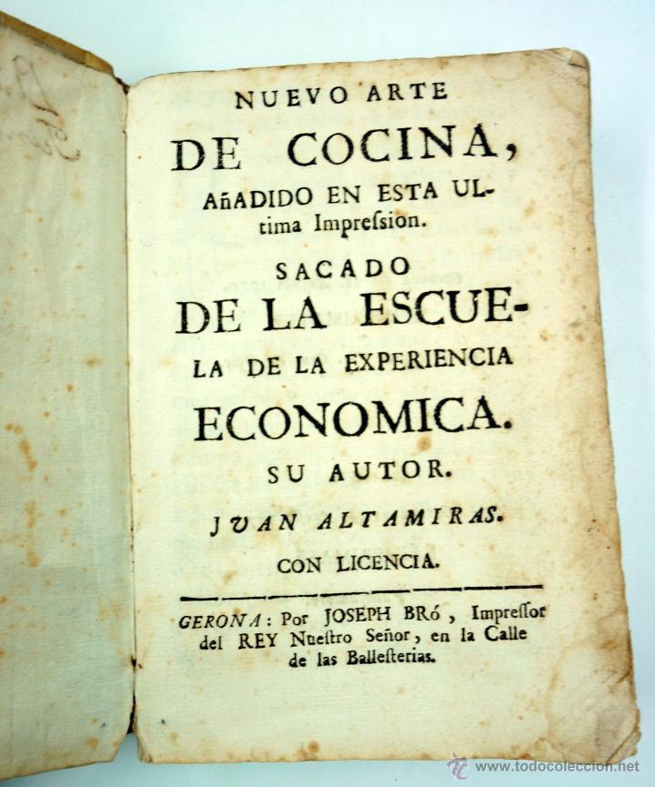 Libros antiguos: Nuevo arte de cocina, sacado de la escuela de la experiencia, Juan Altamiras, Gerona año 1770. - Foto 2 - 39514111