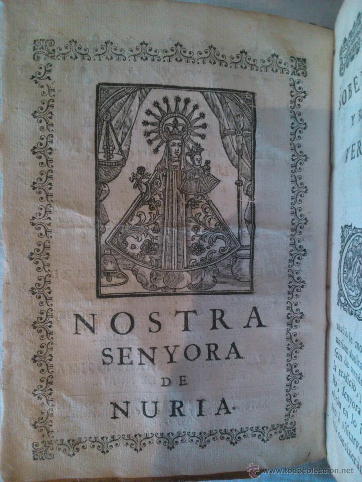 Libros antiguos: HISTORIA I MIRACLES DE LA SAGRADA IMATGE DE NOSTRA SENYORA DE NURIA, DR FRANCESC MARES 1756 - Foto 3 - 39516038
