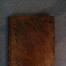 Libros antiguos: HISTORIA DEL ILUSTRE ESPAÑOL DON GUILLERMO OLIVER, D. JUAN SOTORRA 1841. Lote 39531697