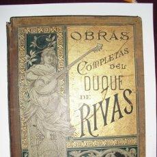 Libros antiguos: 1884 OBRAS COMPLETAS DEL DUQUE DE RIVAS TOMO I MAS DE 100 DIBUJOS DE APELES MESTRES. Lote 39538719