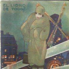 Libros antiguos: LAS NOCHES DE MONTMARTRE. MAURICIO DEKOBRA. EDI. COSMOPOLIS. MADRID. 1928. Lote 39541262
