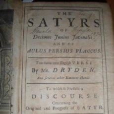 Libros antiguos: THE SATYRS....JUVENALIS, 1735, MR. DRYDEN. CONTIENE 1 FRONTISPICIO Y 23 GRABADOS. Lote 39563073