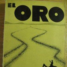 Libros antiguos: EL ORO - BLAISE CENDRARS – DEDALO 1931. Lote 39565589