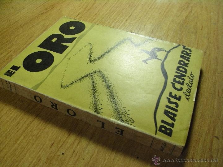 Libros antiguos: EL ORO - BLAISE CENDRARS – DEDALO 1931 - Foto 2 - 39565589