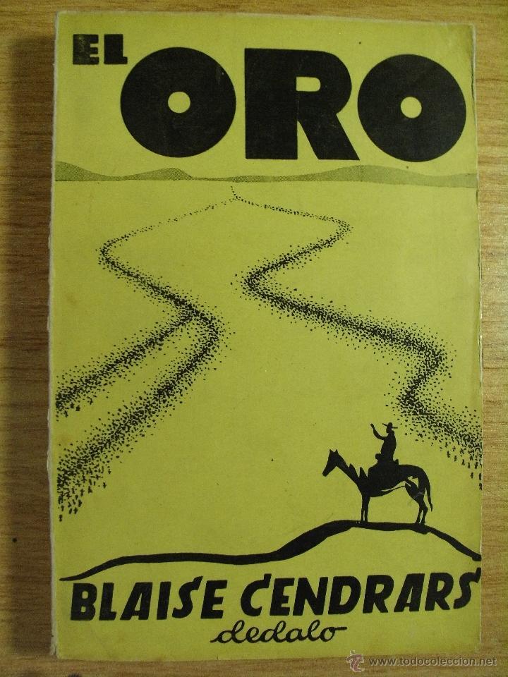 Libros antiguos: EL ORO - BLAISE CENDRARS – DEDALO 1931 - Foto 3 - 39565589