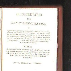 Libros antiguos: EL SECRETARIO DE LOS COMERCIANTES POR JOAQUIN DE ITURBURU. MADRID 1818. LEER. Lote 39585016