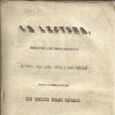Libros antiguos: LA LECTURA. BIBLIOTECA DE OBRAS SELECTAS. GREGORIO URBANO DARGALLO. P.MADOZ Y L.LAGASTI. MADRID.1846. Lote 39585881