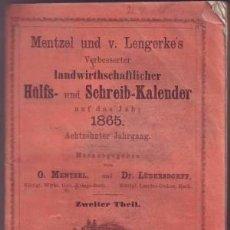 Libros antiguos: MENTZEL UND V. LENGERKE'S VERBESSETER LANDWIRTSCHAFTLICHER HULFS- UND SCHREIB-KALENDER . Lote 39600534