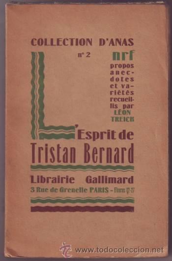 L'ESPRIT DE TRISTAN BERNARD. COLLECTION D'ANAS Nª2. (Libros Antiguos, Raros y Curiosos - Literatura - Otros)