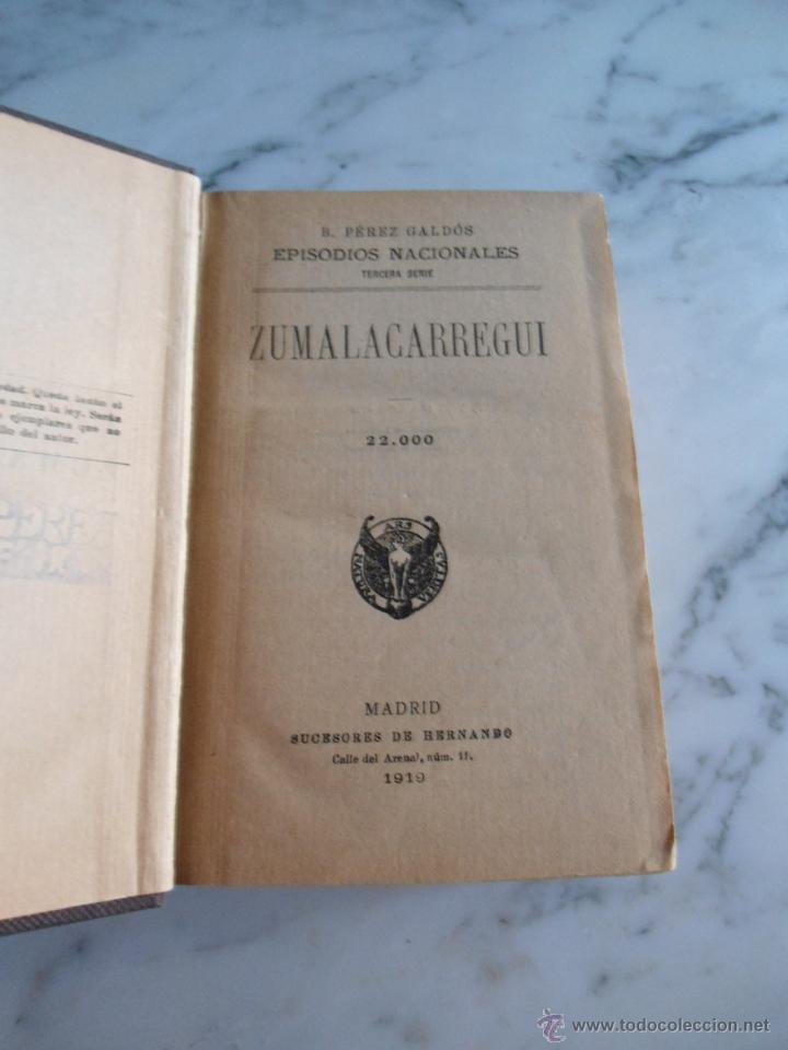 ZUMALACARREGUI EPISODIOS NACIONALES BENITO PEREZ GALDOS 1919 (Libros antiguos (hasta 1936), raros y curiosos - Literatura - Narrativa - Otros)