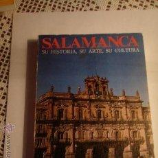 Libros antiguos: SALAMANCA SU HISTORIA, SU ARTE,SU CULTURA.. Lote 31510341