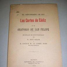 Libros antiguos: BELDA, JOSÉ. LAS CORTES DE CÁDIZ EN EL ORATORIO DE SAN FELIPE. Lote 39657608