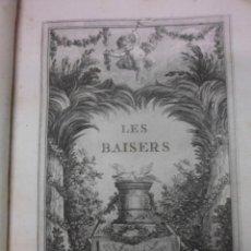 Libros antiguos: LES BAISERS, 1770, DORAT. CONTIENE 1 FRONTISPICIO Y 22 GRABADOS. Lote 39746547