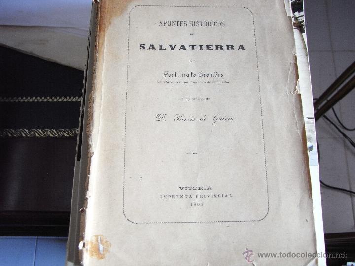 APUNTES HISTÓRICOS DE SALVATIERRA. 1905. (Libros Antiguos, Raros y Curiosos - Historia - Otros)