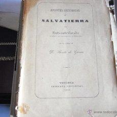 Libros antiguos: APUNTES HISTÓRICOS DE SALVATIERRA. 1905.. Lote 39657048