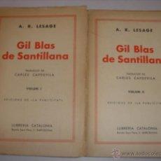 Libros antiguos: GIL BLAS DE SANTILLANA. A.R.LESAGE. VOL I-II. CARLES CAPDEVILA.. Lote 39660560