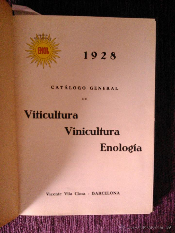 Libros antiguos: CATALOGO GENERAL DE VITICULTURA ,VINICULTURA Y ENOLOGÍA, VICENTE VILA CLOSA 1928 - Foto 2 - 39661856