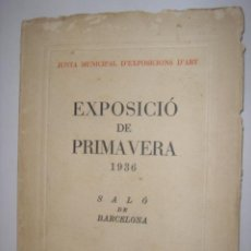 Libros antiguos: EXPOSICIÓN PRIMAVERA. SALÓN DE MONTJUÏCH. 1936. Lote 39701255