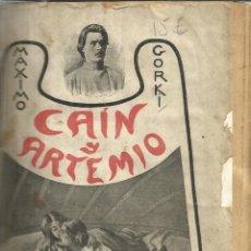 Libros antiguos: CAÍN Y ARTEMIO. MÁXIMO GORKI. ED. MAUCCI. BARCELONA. 1902. Lote 39704329
