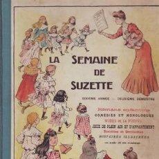 Libros antiguos: LA SEMAINE DE SUZETTE. DIXIÈME ANNÉE, DEUXIÈME SEMESTRE. 1915. Lote 39710851