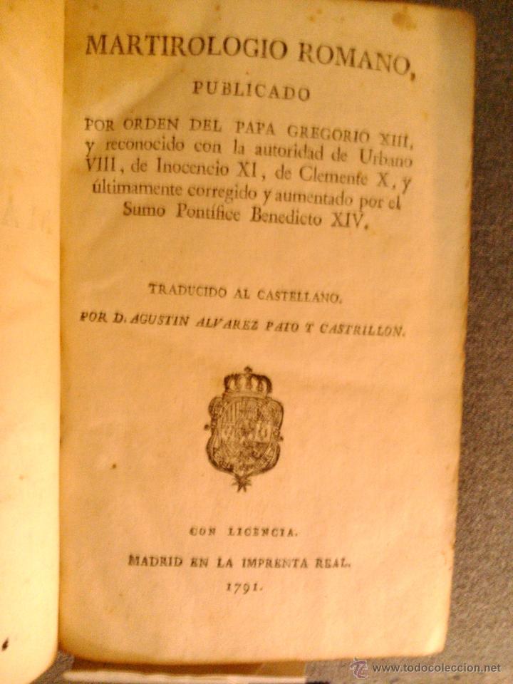 Libros antiguos: MARTIROLOGIO ROMANO, D. AGUSTIN ALVAREZ PATO Y CASTRILLON 1791 - Foto 2 - 39725885