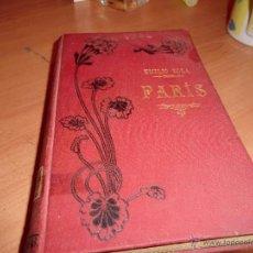 Libros antiguos: PARÍS DE EMILIO ZOLA. Lote 39737774