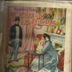 Libros antiguos: LA DAMA DE LAS CAMELIAS. ALEJANDRO DUMAS. RAMÓN SOPENA. BARCELONA. MUY ANTIGUO. Lote 39746962