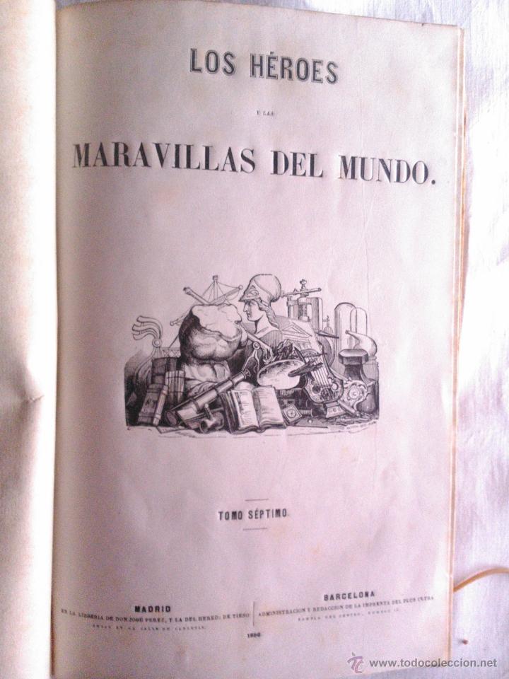Libros antiguos: LOS HEROES Y LAS MARAVILLAS DEL MUNDO, VARIOS AUTORES 1856 - Foto 2 - 39746230